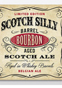 Silly Bourbon Barrel Scotch Ale